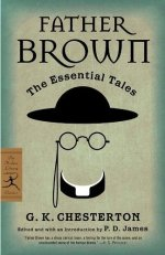 Father Brown: The Essential Tales by G.K. Chesterton