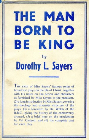 British 1st edition of THE MAN BORN TO BE KING published by Victor Gollancz, 1943.