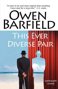 This Ever Diverse Pair by Owen Barfield